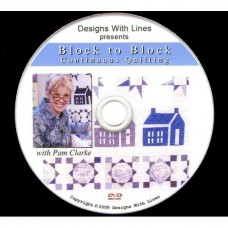 DVD - Pam Clarke - Block to Block Continuous Quilting
